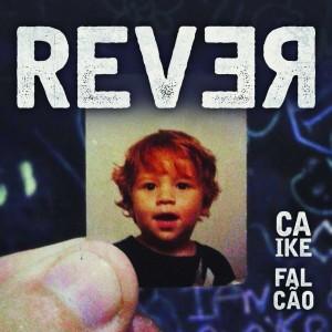"""Caike Falcão: capa de """"Rever"""""""