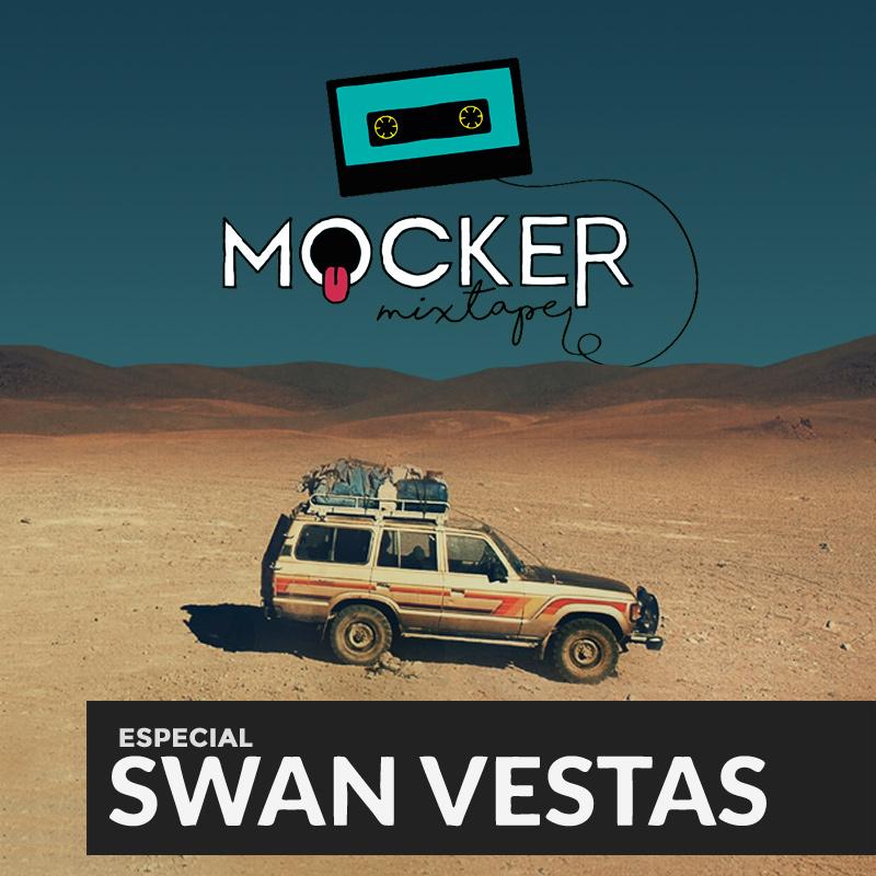 swan vestas mocker mixtape