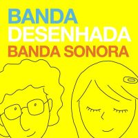 Capa do disco Banda Sonora, da Banda Desenhada