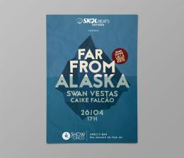 Pôster ilustrado, assessoria de imprensa e produção de show do Far From Alaska (RN) em Fortaleza, dentro do projeto Show das Cinco.